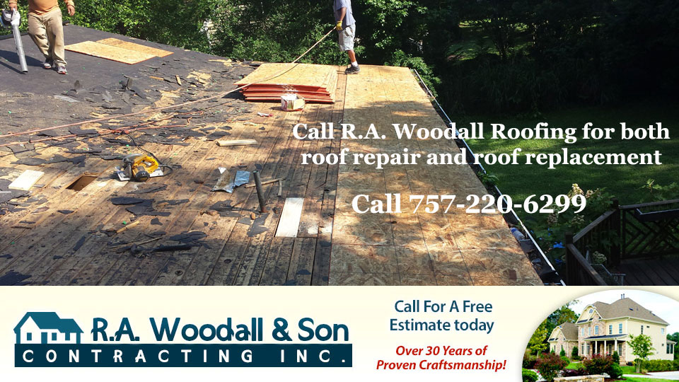 Roof repair or replacement by R.A. Woodall Roofing serving the Williamsburg area of Virginia